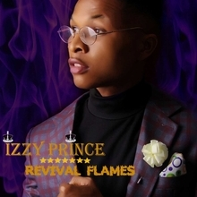 IzzyPrince - Revival Flames