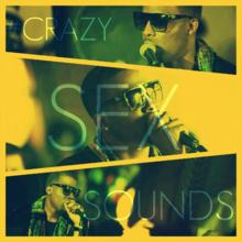 Crazy Sex Sounds