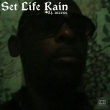 Set Like Rain