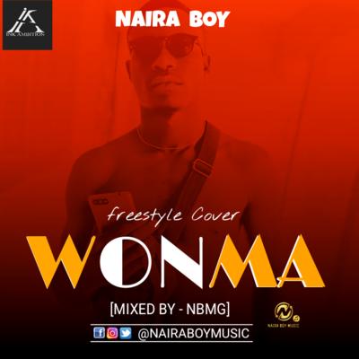 Naira Boy- WONMA