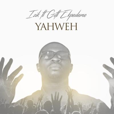 YAHWEH Hold me