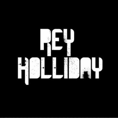 Rey Holliday Remixes