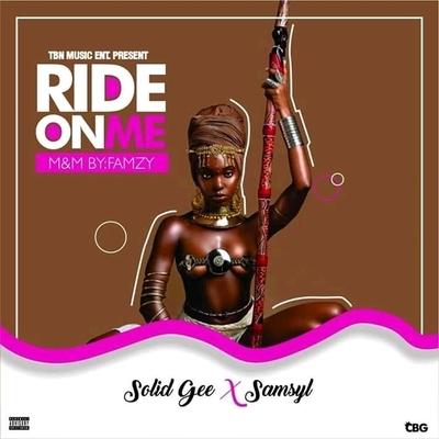 Solid-Gee Ft. Samsyl _-_ Ride On Me