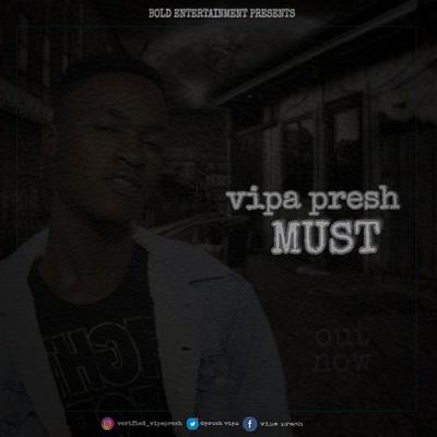 Vipa presh-must