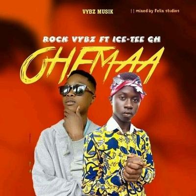Rock Vybz-OHEMAA ft Ice Tee Gh