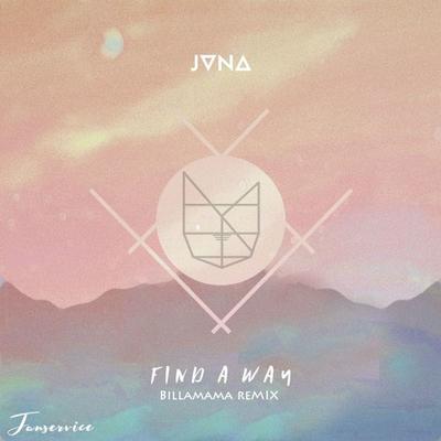 JVNA-Find a Way (Billamama remix)
