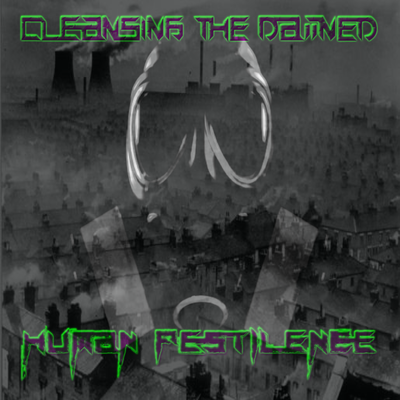 Human Pestilence by Cleansing the Damned