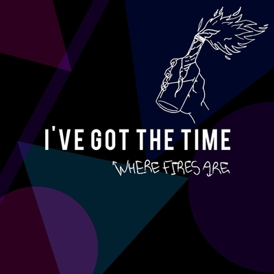I've Got The Time - Album Cover