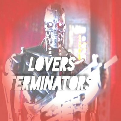 Lovers Terminator