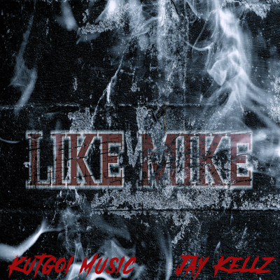 Like Mike - Album Cover