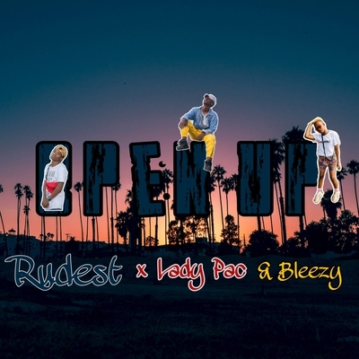 Rudest - Open Up (Ft LadyPac & Bleezy)