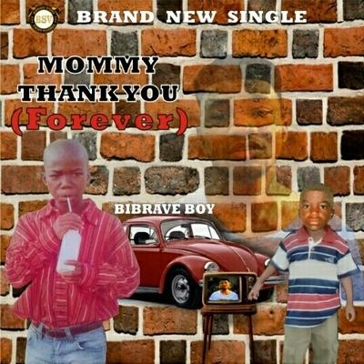 Bibrave-Boy-Mommy-Thank-You-(Forever)