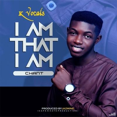 I am that I am chant