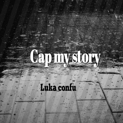 Cap my story
