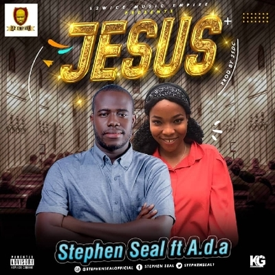 STEPHEN SEAL FT A.D.A - JESUS  (PROD 3SDC)