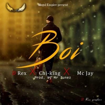 Rex shooter - x -  Chi-king - x - Mc Jay - BOI . Prod by Mr Tunez