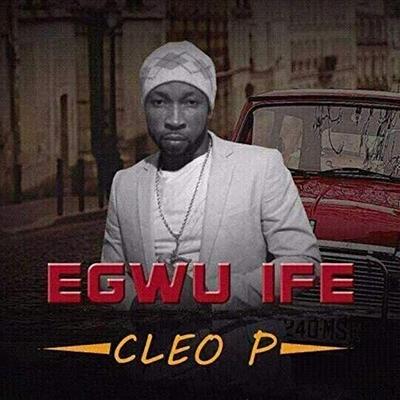 Egwu Ife_ Cleo P