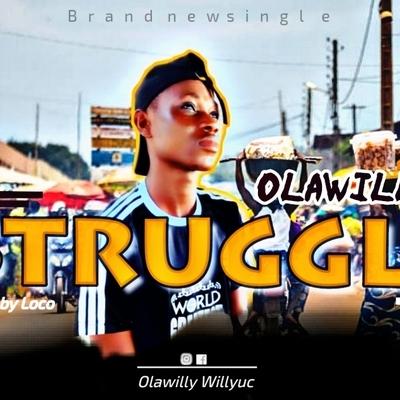 Olawilly struggle