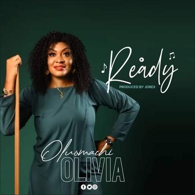 Ready By Oluomachi Olivia