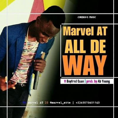 All De Way