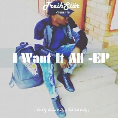 Treihstar x Kream Beatz  - I Want It All