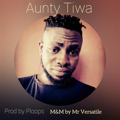 Aunty Tiwa